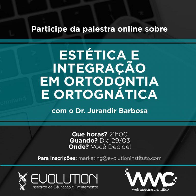 Estética e Integração em Ortodontia e Ortognática