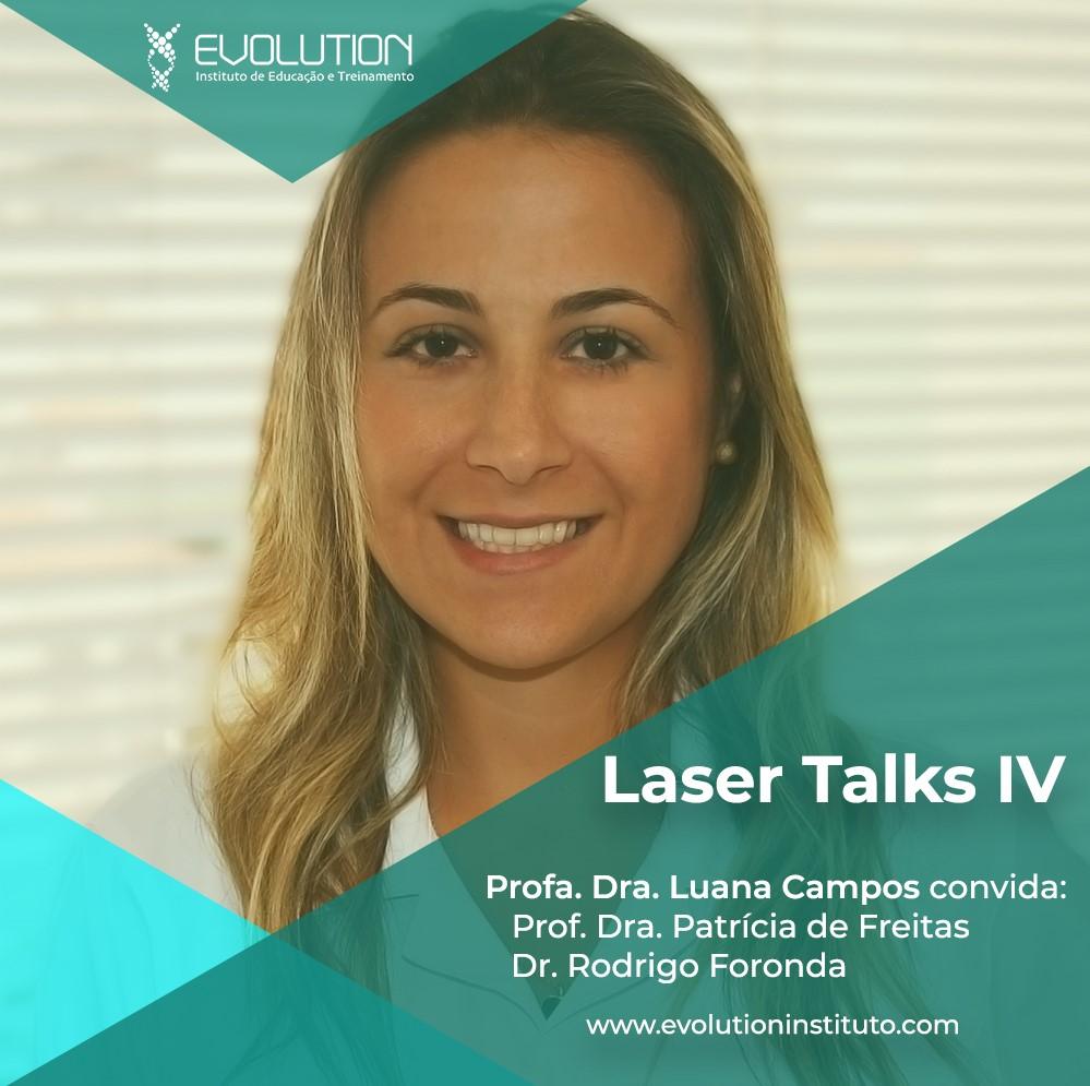Laser Talks IV